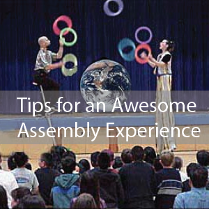 Awesome School Assembly Tips